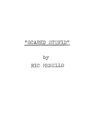 Scared Stupid by Ric Menello